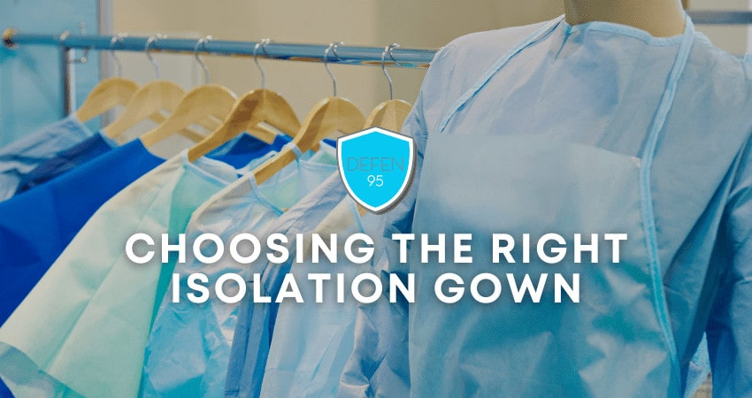 Choosing the Right Isolation Gown
